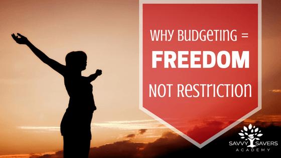 budgets equal freedom