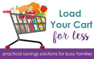 Load Your Cart for Less; an online grocery saving course. Learn to save using practical solutions for busy families.