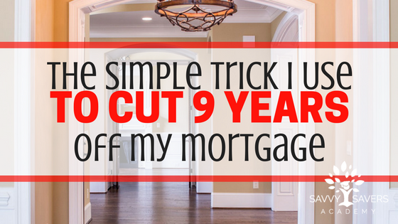 Calculate how how much time and money you can save on your mortgage if you implement this simple trick.