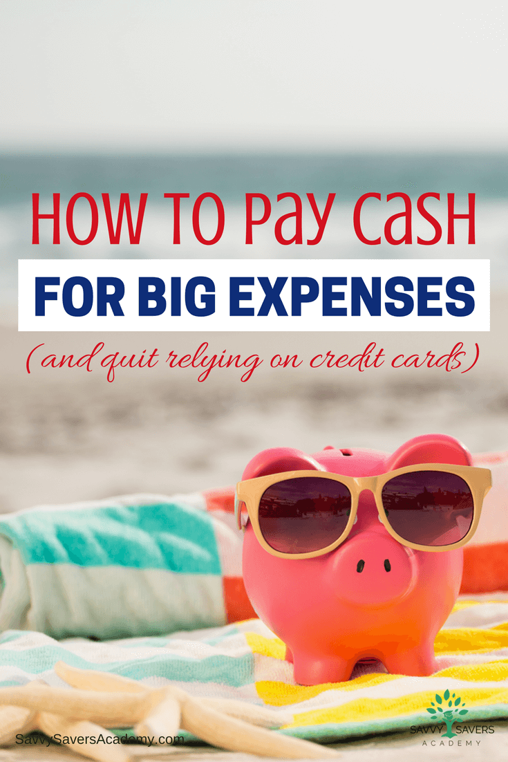 We pay cash for virtually everything. This is exactly how we do it.