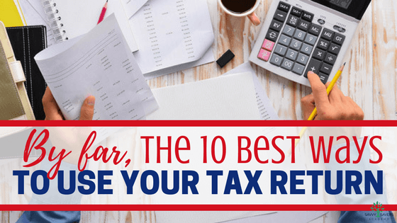 Here are some great ideas on how to spend money wisely if you are getting a tax refund this year.