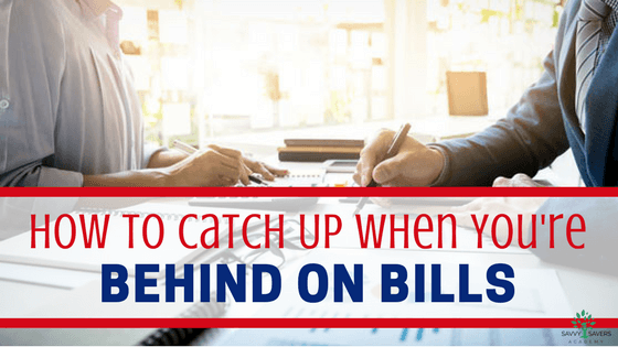 What to do when you get behind on bills to get back on track with your budget. Try these practical steps to get caught up on bills.